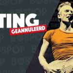 Optreden Sting geannuleerd